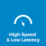 High Speed & Low Latency
