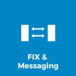 FIX & Messaging